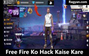 Free Fire Ko Hack Kaise Kare