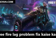 free fire lag problem fix kaise kare