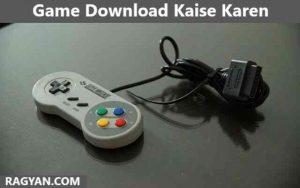Game Download Kaise Karen